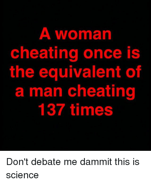 Once a woman cheats
