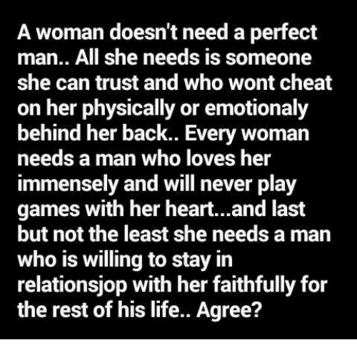 Every Woman Needs A Man Quotes: 25+ Best A Perfect Man Memes
