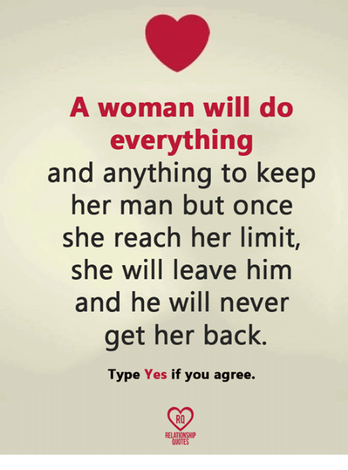 A Woman Will Do Everything And Anything To Keep Her Man But Once She