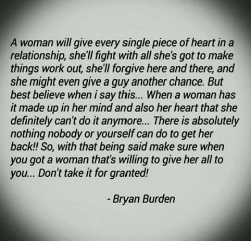 A Woman Will Give Every Single Piece Ofheart in a Relationship She