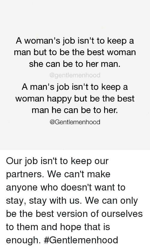 How can a woman keep her man happy