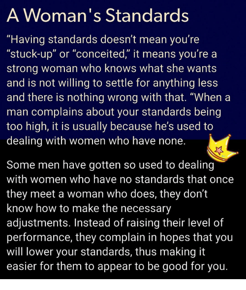 Never lower your standards for a man