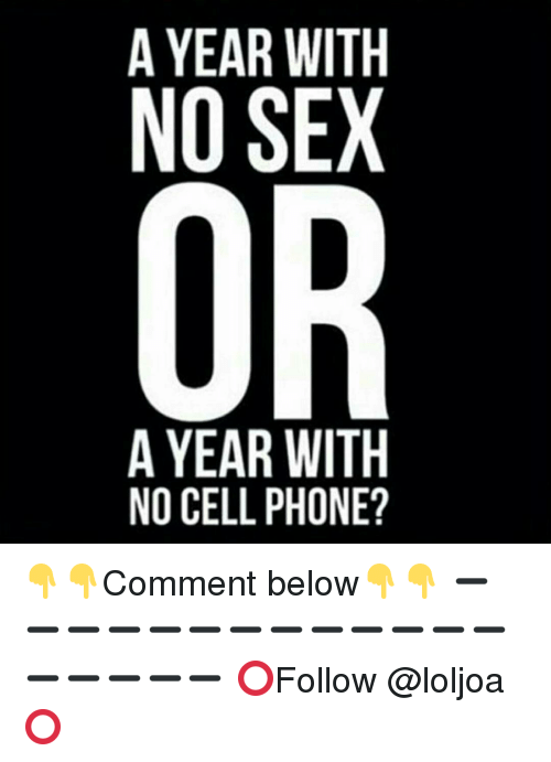No sex for a year