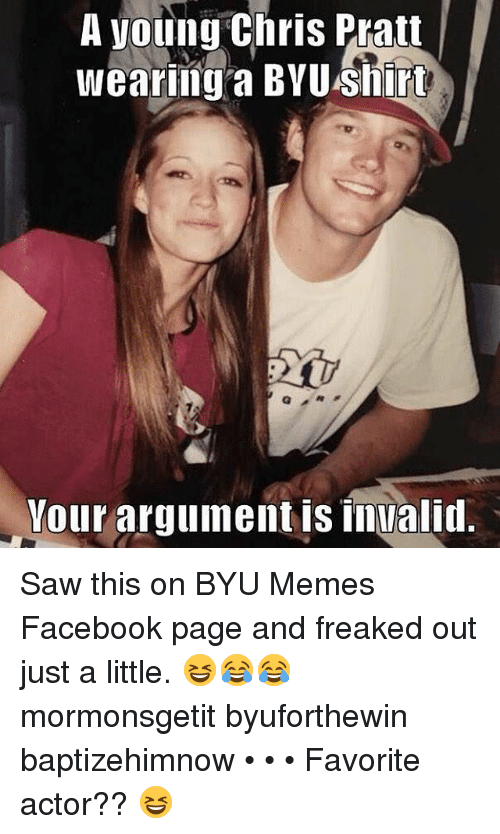 a young chris pratt wearing a byu shirt your argument 8825705 a young chris pratt wearing a byu shirt your argument is invalid saw