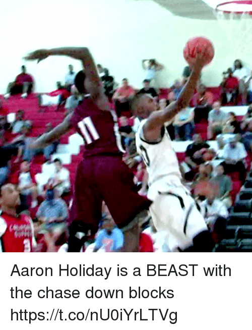 Aaron Holiday is a BEAST with the chase down blocks https   t. d493ead77