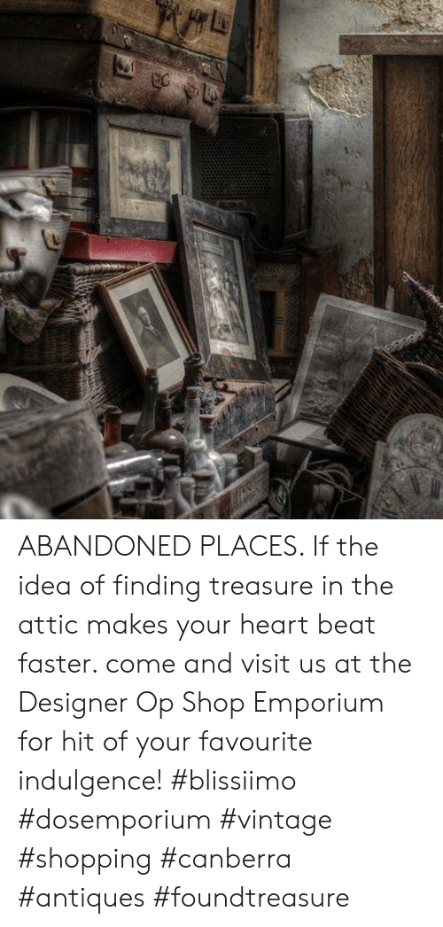 ABANDONED PLACES if the Idea of Finding Treasure in the