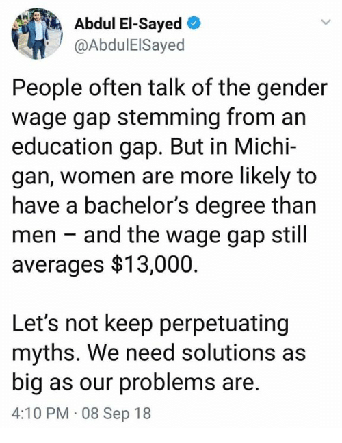 what is the most effective way to create positive change in the wage gap between male and female? Subsequently, if the gap in earnings ratio is a major reason behind female self-employments, one could possibly hypothesize that the larger the wage gap, the more likely for the resulting entrepreneurship to be necessity-driven, while the smaller the gap, the more likely for it to be opportunity-driven.