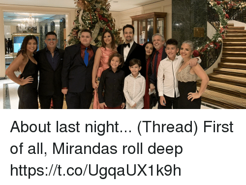 Memes, 🤖, and Deep: About last night... (Thread) First of all, Mirandas roll deep https://t.co/UgqaUX1k9h