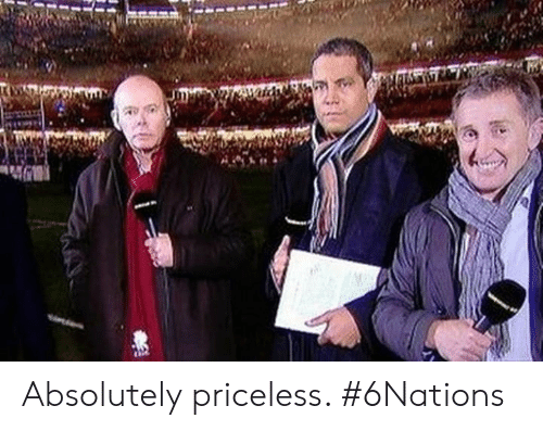 Memes, 🤖, and Absolutely: Absolutely priceless. #6Nations