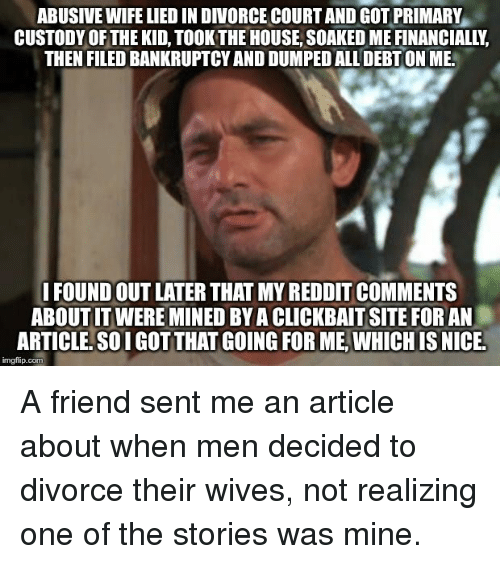 ABUSIVE WIFE LIED IN DIVORCE COURT AND GOT PRIMARY CUSTODY