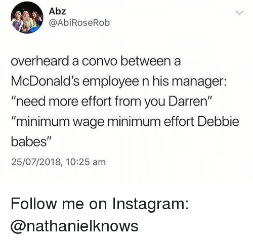 Abz Overheard a Convo Between a McDonald's Employee N His Manager
