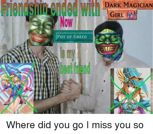 Ac Wi Dark Magician Dark Girl Pot Of Greed Where Did You Go I Miss