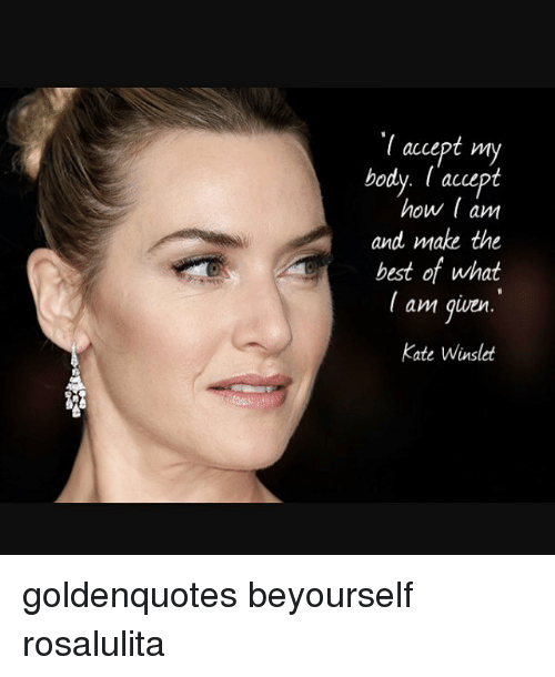 Assured, what Kate winslet great body was specially