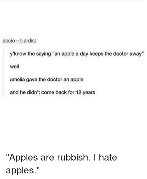 accio t a ardis yknow the saying an apple a day keeps 11695620 ✅ 25 best memes about i hate apple i hate apple memes,An Apple A Day Meme