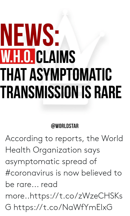 World, According, and Rare: According to reports, the World Health Organization says asymptomatic spread of #coronavirus is now believed to be rare... read more..https://t.co/zWzeCHSKsG https://t.co/NaWfYmEIxG