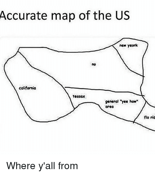 Accurate Map Of The US New Yeork No California Teasax General Yee - Accurate map of us