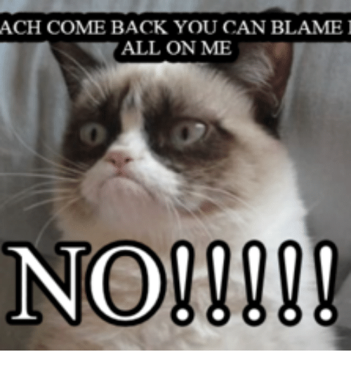 ach come back you can blame i all on me 17703476 ✅ 25 best memes about come back to me meme come back to me memes
