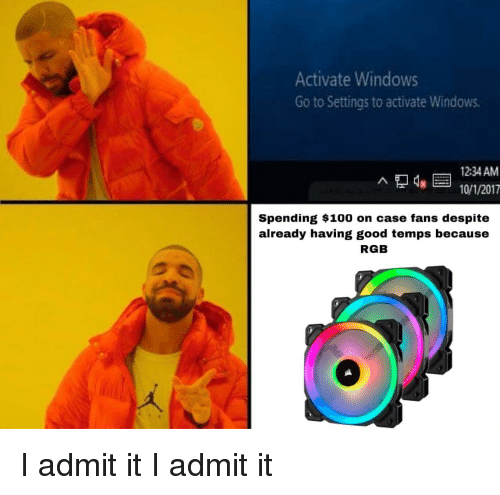 Anaconda, Windows, and Good: Activate Windows  Go to Settings to activate Windows  12:34 AM  10/1/2017  Spending $100 on case fans despite  already having good temps because  RGB  づ枩