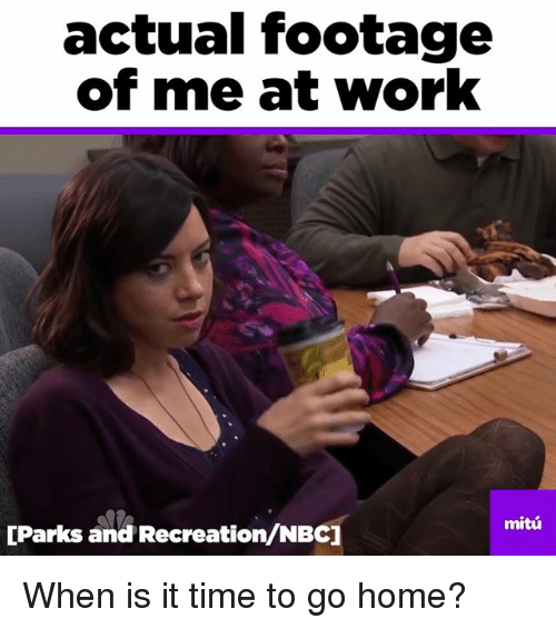 Actual Footage Of Me At Work Parks And Recreationnbc Mitu