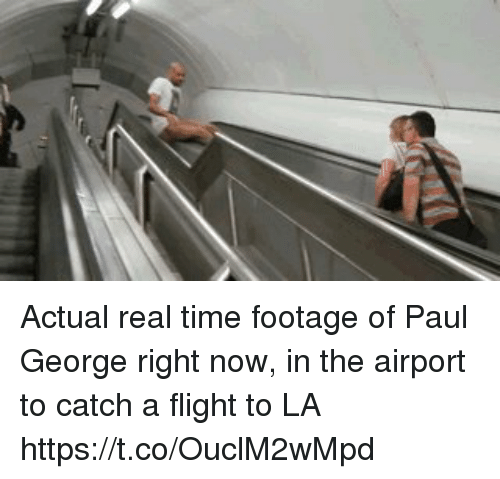 Nba, Paul George, and Flight: Actual real time footage of Paul George right now, in the airport to catch a flight to LA https://t.co/OuclM2wMpd