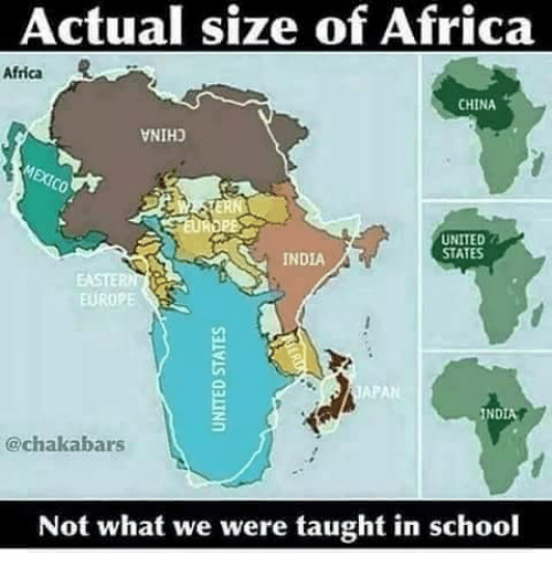 Superior Africa, Memes, And School: Actual Size Of Africa Africa CHINA VNIHD UNITED  STATES