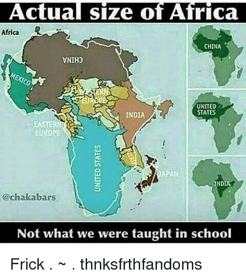 Actual size of africa africa china vnihp united states india europe africa frick and memes actual size of africa africa china vnihp united states gumiabroncs Choice Image