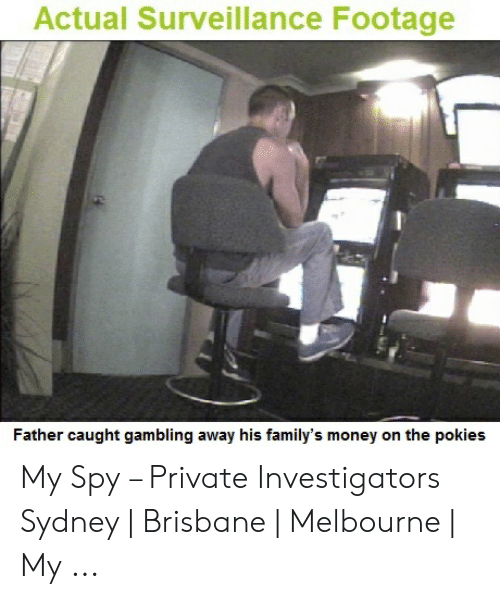 Actual Surveillance Footage Father Caught Gambling Away His