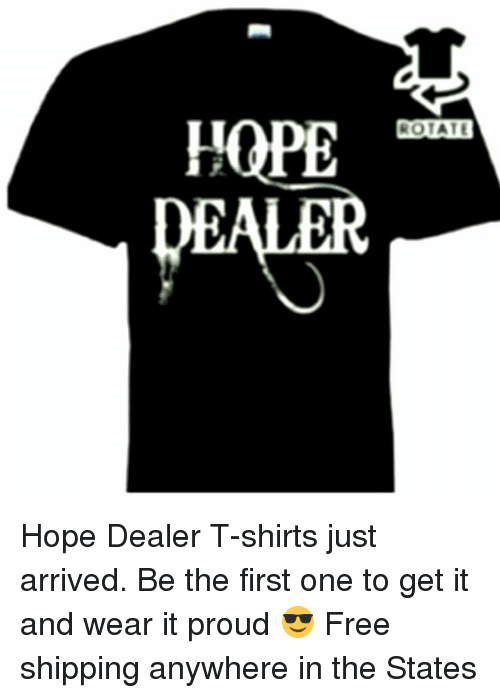 Acute Hope Rotate R Hope Dealer T Shirts Just Arrived Be The First
