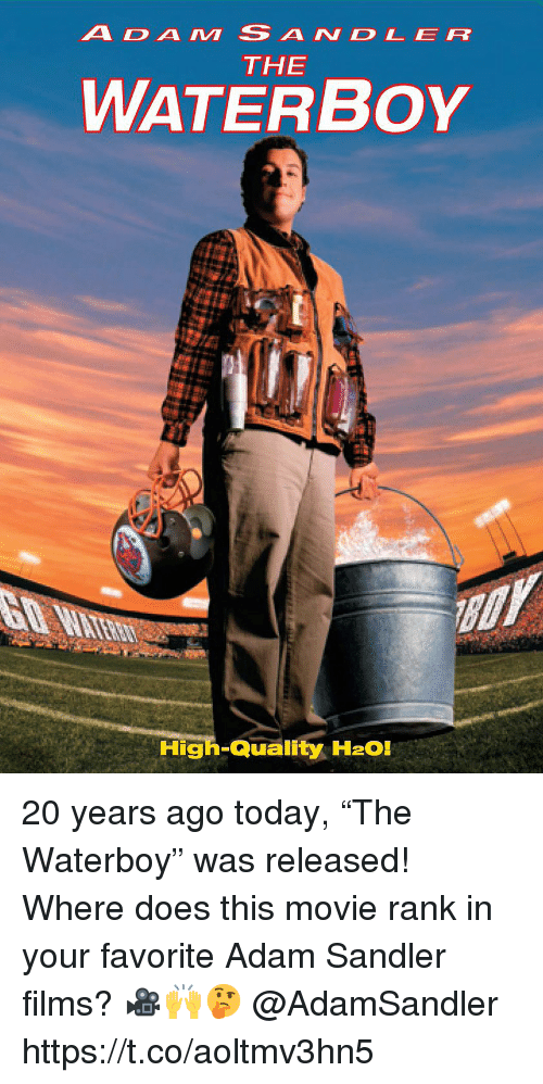"""Adam Sandler, Movie, and Today: ADAM SANDLER  THE  WATERBoY  High-Quality H2O! 20 years ago today, """"The Waterboy"""" was released! Where does this movie rank in your favorite Adam Sandler films? 🎥🙌🤔 @AdamSandler https://t.co/aoltmv3hn5"""