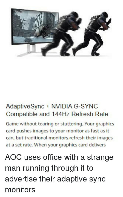 AdaptiveSync + NVIDIA G-Sync Compatible and 144Hz Refresh