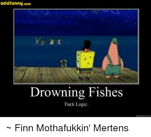 Finn, Logic, and Memes: addfunny.com  Drowning Fishes  Fuck Logic. ~ Finn Mothafukkin' Mertens