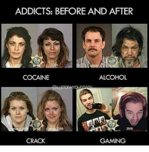Addicts Before And After Cocaine Alcohol Crack Gaming Meme On Meme