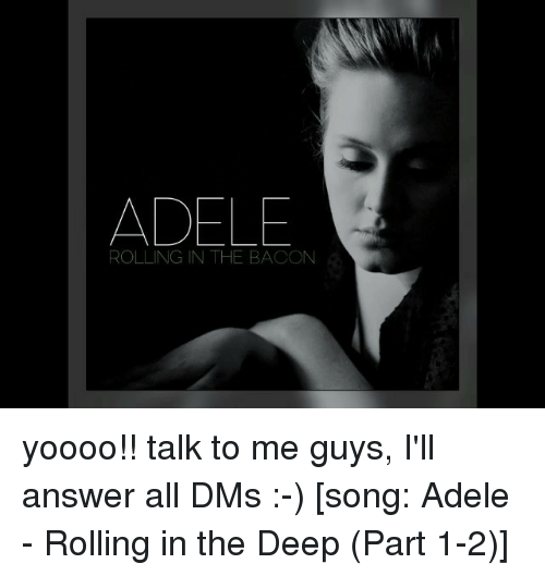 adell guys Adele's 'set fire to the rain' has often been referred to as a gay  the music  video portrays a man struggling with his sexuality, while the girl.