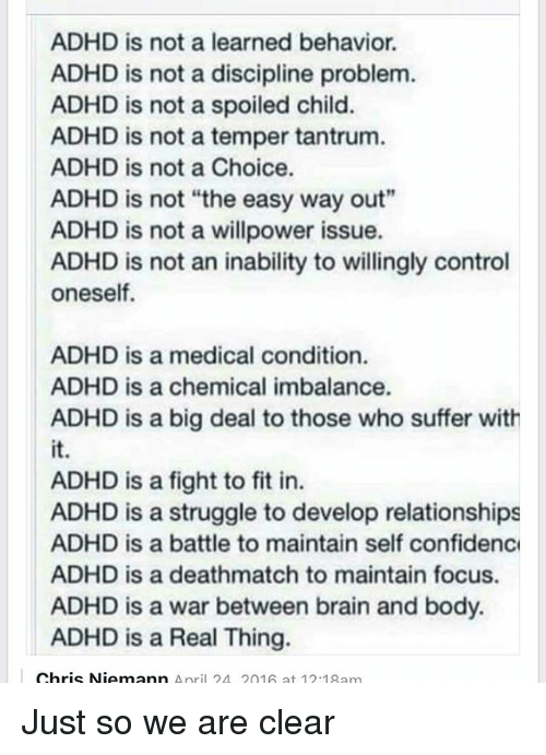 ADHD Is Not a Learned Behavior ADHD Is Not a Discipline Problem ADHD
