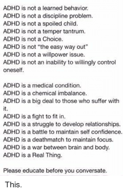 Brains, Confidence, and Memes: ADHD is not a learned behavior. ADHD is