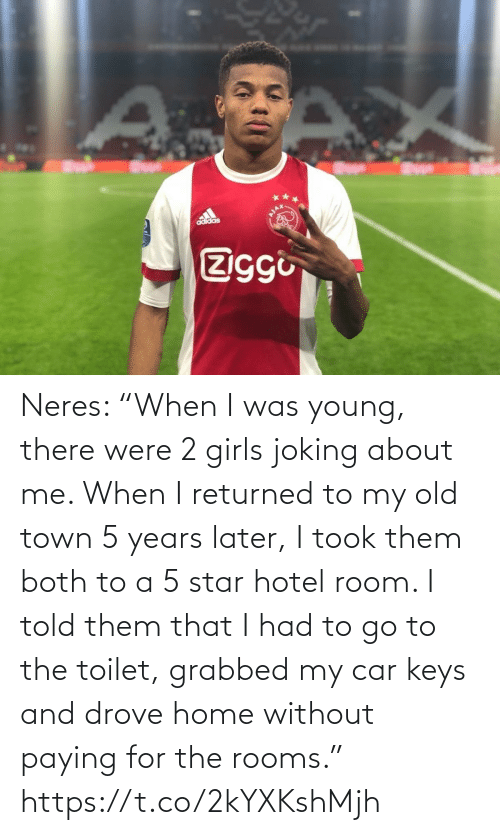 "Adidas, Girls, and Soccer: adidas  Ziggi Neres: ""When I was young, there were 2 girls joking about me. When I returned to my old town 5 years later, I took them both to a 5 star hotel room. I told them that I had to go to the toilet, grabbed my car keys and drove home without paying for the rooms."" https://t.co/2kYXKshMjh"