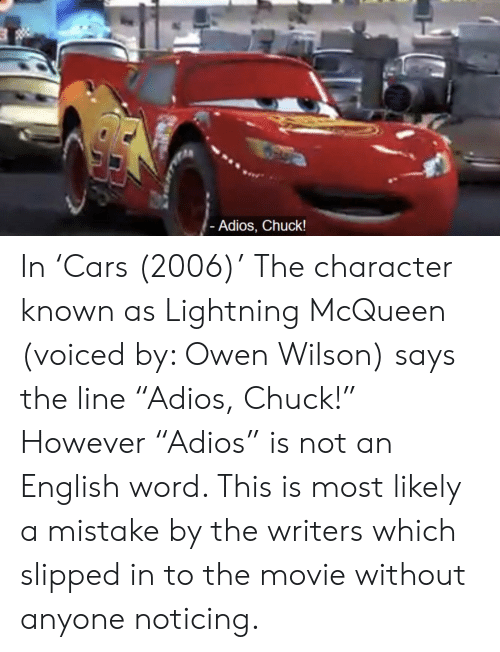 Adios Chuck In Cars 2006 The Character Known As Lightning