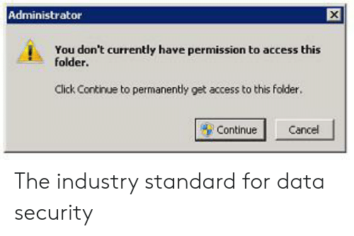 Administrator You Don't Currently Have Permission to Access