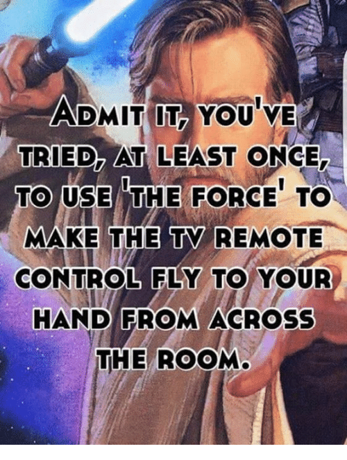 admit it youve tried at least once to use the 25792670 ✅ 25 best memes about remote control remote control memes,Remote Control Airplane Funny Memes