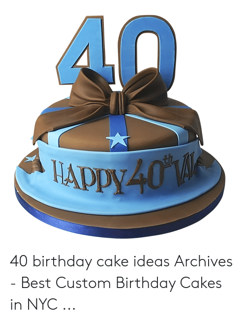 Terrific Adpy 40 Th 40 Birthday Cake Ideas Archives Best Custom Birthday Funny Birthday Cards Online Eattedamsfinfo