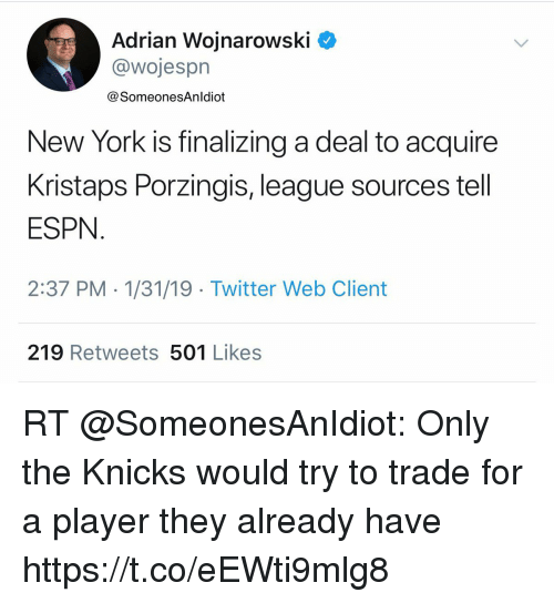 Adrian Wojnarowski < New York Is Finalizing a Deal to Acquire