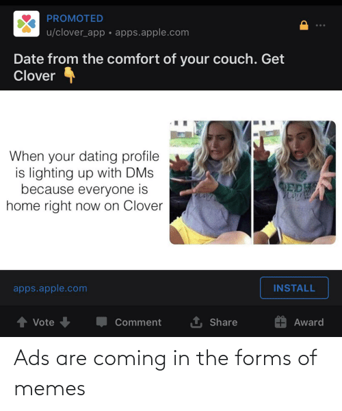 Memes, Reddit, and Ads: Ads are coming in the forms of memes