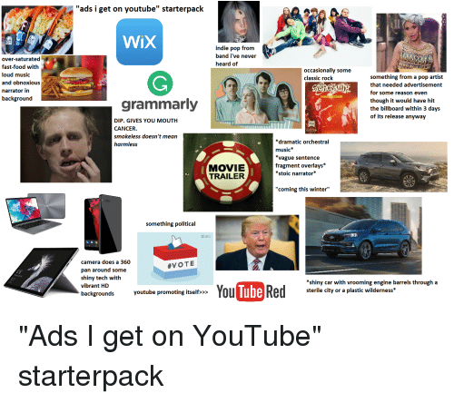 Ads I Get on Youtube Starterpack Wix Indie Pop From Band I've Never