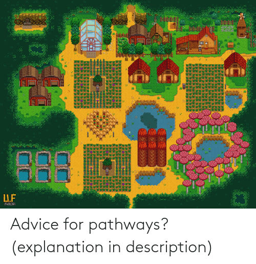 Advice, For, and Explanation: Advice for pathways? (explanation in description)