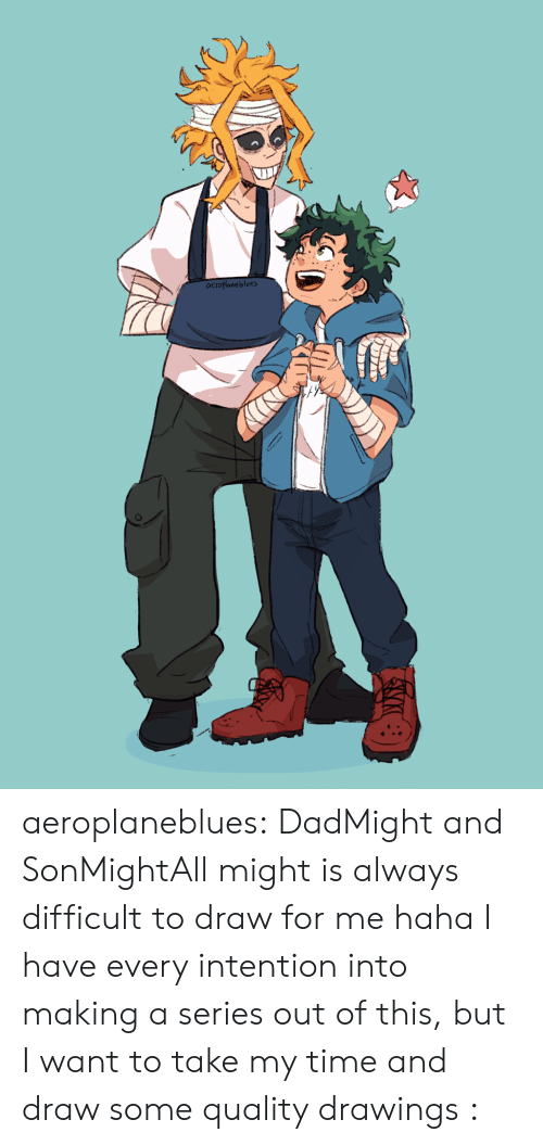 Aeroplaneblues Aeroplaneblues DadMight and SonMightAll Might Is