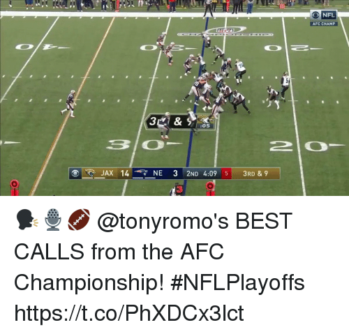 Memes, Best, and Afc Championship: AFC CHAMP  :05  JAX 14 NE 3 2ND 4:09 5 3RD & 9  3 🗣🎙🏈  @tonyromo's BEST CALLS from the AFC Championship! #NFLPlayoffs https://t.co/PhXDCx3lct