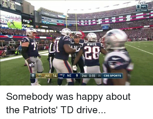 Nfl, Patriotic, and Sports: AFC CHAMP  WHITE  JAX 14NE 9 2ND 0:55 35 CBS SPORTS Somebody was happy about the Patriots' TD drive...