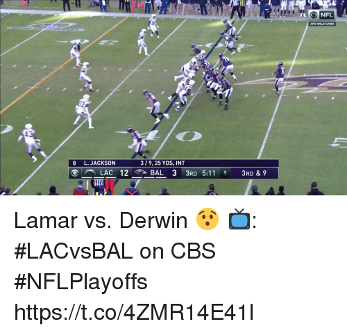 Memes, Cbs, and Wild: AFC WILD CARD  8 L. JACKSON  3/9, 25 YDS, INT  LAC 12 BAL 3 3RD 5:11 9 3RD & 9  8 Lamar vs. Derwin 😯  📺: #LACvsBAL on CBS #NFLPlayoffs https://t.co/4ZMR14E41l