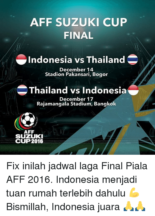 Memes Indonesia And Thailand Aff Suzuki Cup Final Indonesia Vs Thailand December