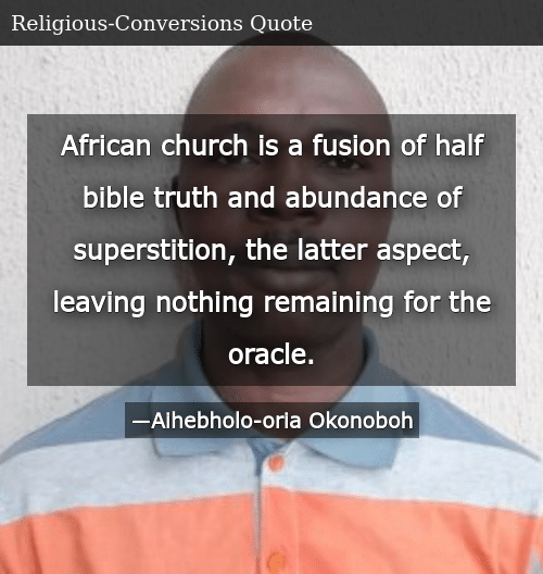 African Church Is a Fusion of Half Bible Truth and Abundance